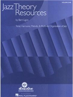 Bert Ligon: Jazz Theory Resources - Volume 1 Books |