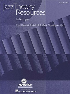 Bert Ligon: Jazz Theory Resources - Volume 2 Books |