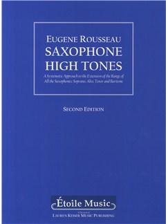 Eugene Rousseau: Saxophone High Tones Books | Saxophone