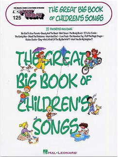 E-Z Play Today 125: The Great Big Book Of Children's Songs Books | Keyboard