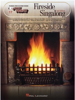 E-Z Play Today 17: Fireside Singalong Books | Melody Line, Lyrics & Chords