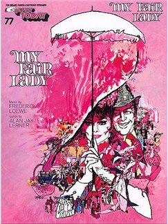 E-Z Play Today 77: My Fair Lady Books | Keyboard (with Chord Symbols)