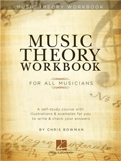 Chris Bowman: Music Theory Workbook Books | All Instruments