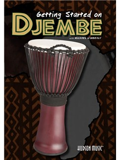 Michael Wimberly: Getting Started On Djembe (DVD) DVDs / Videos | Percussion