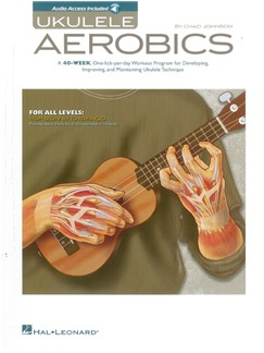 Ukulele Aerobics: For All Levels - Beginner To Advanced (Book/Online Audio) Books and Digital Audio | Ukulele