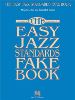 The Easy Jazz Standards Fake Book Books | Melody Line, Lyrics & Chords