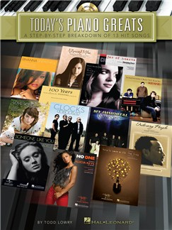 Today's Piano Greats: A Step-by-Step Breakdown Of 13 Hit Songs Books and CDs | Piano