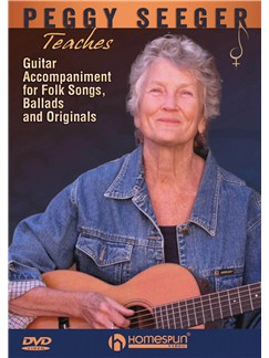 Peggy Seeger: Guitar Accompaniment For Folk Songs, Ballads And Originals DVDs / Videos | Guitar