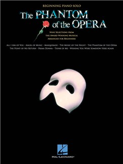 Andrew Lloyd Webber: The Phantom Of The Opera - Beginning Piano Solo Books | Piano