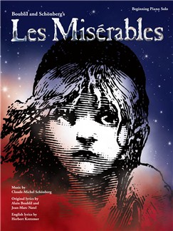 Alain Boublil/Claude-Michel Schönberg: Les Misérables – Beginning Piano Solo Books | Piano