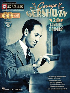 Jazz Play-Along Volume 45: George Gershwin Books and CDs | B Flat Instruments, E Flat Instruments, C Instruments, Bass Clef Instruments
