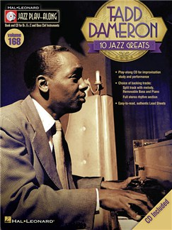 Jazz Play-Along Volume 168: Tadd Dameron Books and CDs | B Flat Instruments, E Flat Instruments, C Instruments, Bass Clef Instruments
