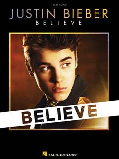 Justin Bieber: Believe - Easy Piano Books | Easy Piano, Piano