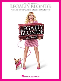 Laurence O'Keefe/Nell Benjamin: Legally Blonde - The Musical (Easy Piano) Books | Piano