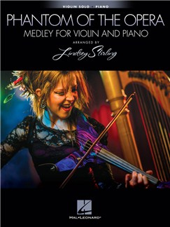 Lindsey Stirling: The Phantom Of The Opera Medley For Violin & Piano Books | Violin, Piano Accompaniment