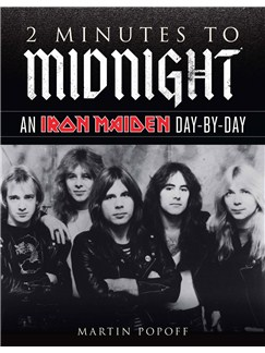 2 Minutes To Midnight: An Iron Maiden Day-by-Day: Books |
