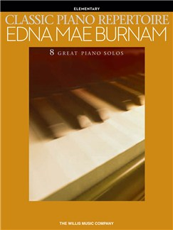 Classic Piano Repertoire - Edna Mae Burnam (Early To Later Elementary Level) Books | Piano