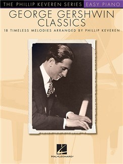 The Phillip Keveren Series: George Gershwin Classics Libro | Piano, Piano Fácil