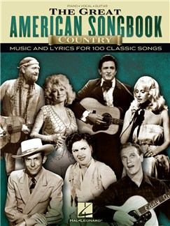 The Great American Songbook: Country Music And Lyrics For 100 Classic Songs Books | Piano, Vocal & Guitar