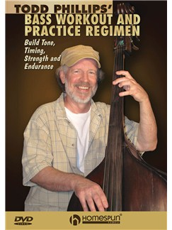 Todd Phillips' Bass Workout And Practice Regimen DVDs / Videos | Double Bass