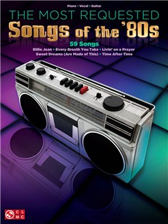 The Most Requested Songs Of The '80s Books | Piano, Vocal & Guitar