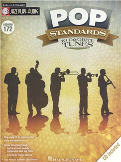 Jazz Play-Along Volume 172: Pop Standards - 10 Favorite Tunes Books and CDs | B Flat Instruments, E Flat Instruments, Bass Clef Instruments, C Instruments