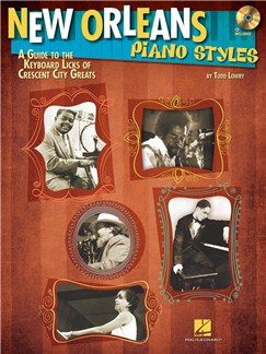 New Orleans Piano Styles: A Guide To The Keyboard Licks Of Crescent City Greats Books and CDs | Piano, Keyboard