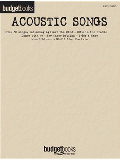 Budgetbooks: Acoustic Songs Books | Easy Piano, Piano