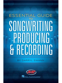 Darryl Swann: Essential Guide To Songwriting, Producing & Recording Books |