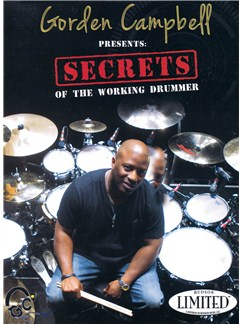 Gorden Campbell Presents Secrets Of The Working Drummer DVDs / Videos | Drums