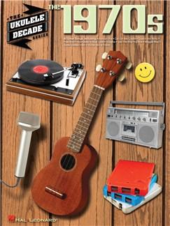 The Ukulele Decade Series: The 1970s Books | Ukulele