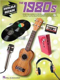 The Ukulele Decade Series: The 1980s Books | Ukulele