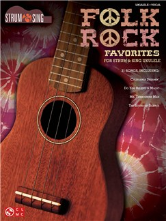 Strum & Sing: Folk Rock Favorites - Ukulele Books | Ukulele
