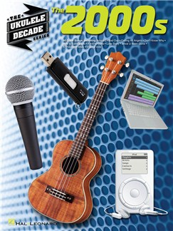 The Ukulele Decade Series: The 2000s Books | Ukulele
