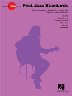 Beginning Solo Guitar: First Jazz Standards Livre | Guitare, Tablature Guitare, Paroles Seulement