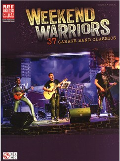 Weekend Warriors - 37 Garage Band Classics Books | Guitar Tab, Guitar
