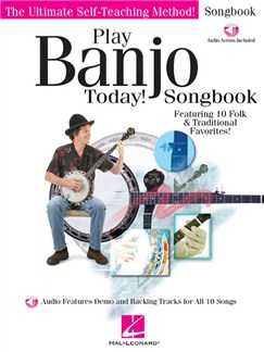 Play Banjo Today! Songbook (Book/Online Audio) Audio Digitale et Livre | Banjo