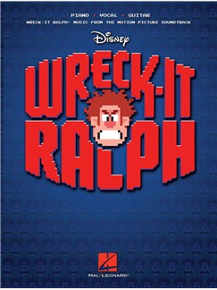 Wreck-It Ralph: Music From The Motion Picture Soundtrack Books | Piano, Vocal & Guitar