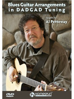 Al Petteway: Blues Guitar Arrangements In DADGAD Tuning DVDs / Videos | Guitar