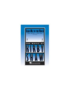 Kirby Shaw: Lead Me To The Rock Books | SATB, Piano Accompaniment
