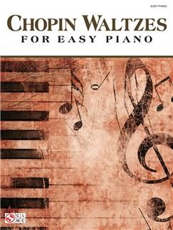 Frederic Chopin: Waltzes - Easy Piano Books | Piano