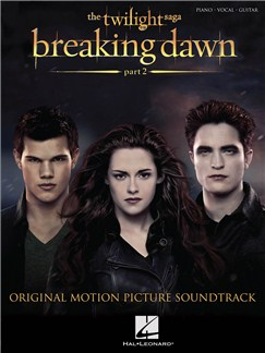 Twilight: Breaking Dawn - Part 2 (Piano/Vocal/Guitar) Books | Piano, Vocal & Guitar
