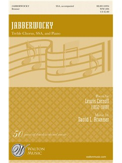 Lewis Carroll & David L. Brunner: Jabberwocky (SSA) Books | SSA, Piano Accompaniment