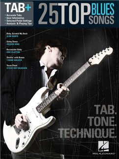 Tab+: 25 Top Blues Songs – Tab. Tone. Technique. Books | Guitar Tab