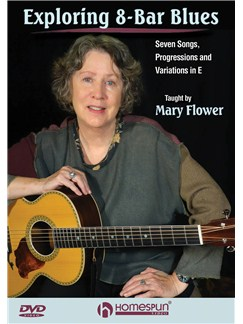 Mary Flower: Exploring 8-Bar Blues DVDs / Videos | Guitar