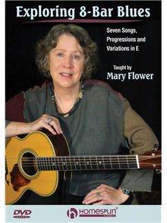 Mary Flower: Exploring 8-Bar Blues DVDs / Videos | Guitar