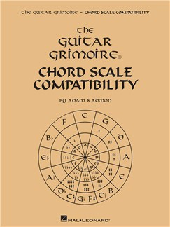Adam Kadmon: Guitar Grimoire - Chord Scale Compatibility Books | Guitar