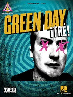 Green Day: ¡Tré! Books | Guitar Tab, Guitar