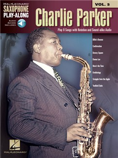 Saxophone Play-Along Volume 5: Charlie Parker (Book/Online Audio) Audio Digitale et Livre | Saxophone