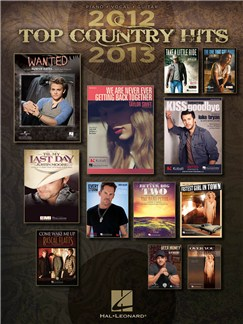 Top Country Hits Of 2012-2013 (PVG) Books | Piano, Vocal & Guitar